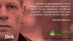 Portrait von Dirk mit Zitat von Marshall Berman