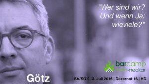 """Portrait von Götz mit Spruch: """"Wer sind wir? Und wenn Ja: wieviele?"""""""