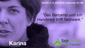 """Portrait von Karina mit eigenem Zitat: """"Das Barcamp und ich: Netzwerk trifft Netzwerk"""""""