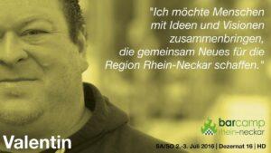 """Portrait von Valentin mit eigenem Zitat: """"Ich möchte Menschen mit Ideen und Visionen zusammenbringen, die gemeinsam Neues fpr die Region Rhein-Neckar schaffen."""""""