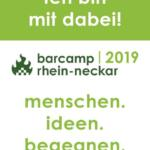 Hochkant Banner, mit der Aufschrift Ich bin dabei beim Barcamp Rhein-Neckar 07.-08. September 2019