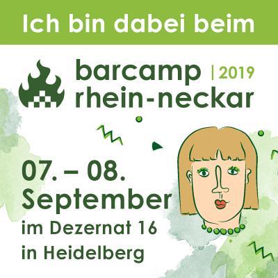 Quadratisches Banner mit der Aufschrift Ich bin dabei beim Barcamp Rhein-Neckar 07.-08. September 2019
